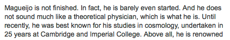 """he does not sound much like a theoretical physician"""