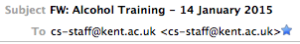"Email header: ""Alcohol training: 14th January 2015"""